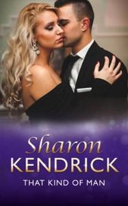 That Kind Of Man (ebok) av Sharon Kendrick