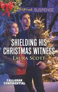 Shielding His Christmas Witness (ebok) av Lau
