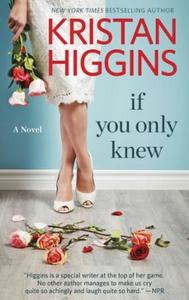 If You Only Knew (ebok) av Kristan Higgins
