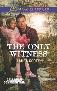 The Only Witness (ebok) av Laura Scott