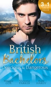 British Bachelors: Delicious & Dangerous
