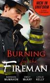 Men In Uniform: Burning For The Fireman