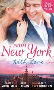 From New York With Love (ebok) av Carole Mort