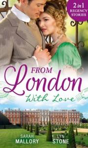 From London With Love (ebok) av Sarah Mallory