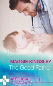 The Good Father (ebok) av Maggie Kingsley