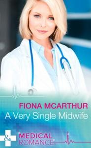 A Very Single Midwife (ebok) av Fiona McArthu