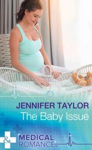 The Baby Issue (ebok) av Jennifer Taylor