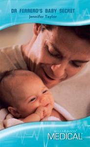 Dr Ferrero's Baby Secret (ebok) av Jennifer T