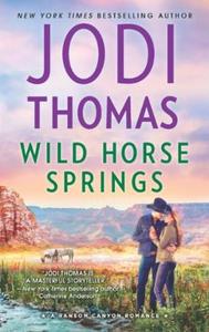Wild Horse Springs (ebok) av Jodi Thomas