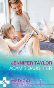 Adam's Daughter (ebok) av Jennifer Taylor