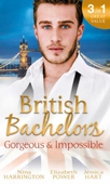 British Bachelors: Gorgeous and Impossible