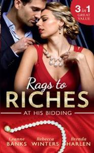 Rags To Riches: At His Bidding (ebok) av Lean