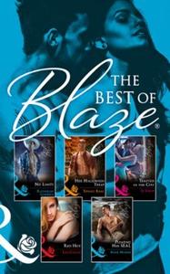 The Best Of Blaze - Six Sexy Romances (ebok)