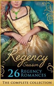 The Complete Regency Season Collection (ebok)