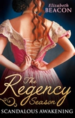 The Regency Season: Scandalous Awakening