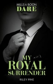 My Royal Surrender