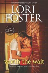Worth The Wait (ebok) av Lori Foster