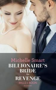 Billionaire's Bride For Revenge (ebok) av Mic