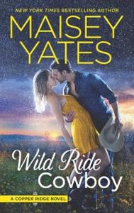 Wild Ride Cowboy (ebok) av Maisey Yates