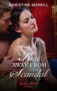 A Kiss Away From Scandal (ebok) av Christine