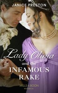 Lady Olivia And The Infamous Rake (ebok) av J