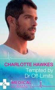 Tempted By Dr Off-Limits (ebok) av Charlotte