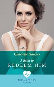 A Bride To Redeem Him (ebok) av Charlotte Haw