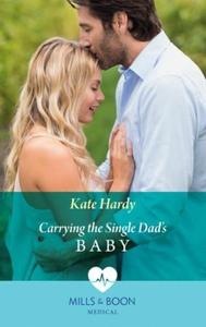 Carrying The Single Dad's Baby (ebok) av Kate