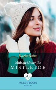 Midwife Under The Mistletoe (ebok) av Karin B