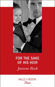 For The Sake Of His Heir (ebok) av Joanne Roc