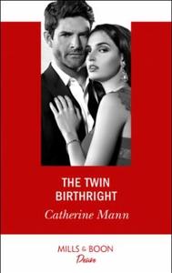 The Twin Birthright (ebok) av Catherine Mann