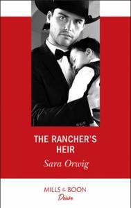 The Rancher's Heir (ebok) av Sara Orwig