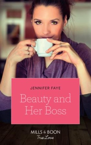 Beauty And Her Boss (ebok) av Jennifer Faye