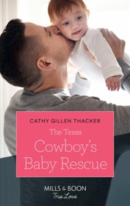 The Texas Cowboy's Baby Rescue (ebok) av Cath