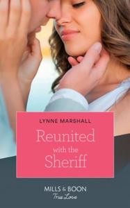 Reunited With The Sheriff (ebok) av Lynne Mar