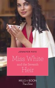 Miss White And The Seventh Heir (ebok) av Jen