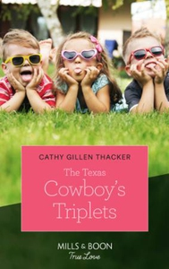 The Texas Cowboy's Triplets (ebok) av Cathy G