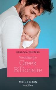 Wedding The Greek Billionaire (ebok) av Rebec