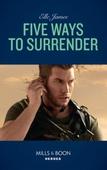 Five Ways To Surrender
