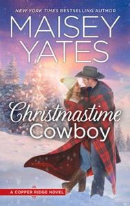 Christmastime Cowboy (ebok) av Maisey Yates