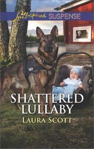 Shattered Lullaby (ebok) av Laura Scott
