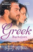 Greek Bachelors: Buying His Bride