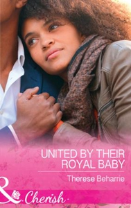 United By Their Royal Baby (ebok) av Therese