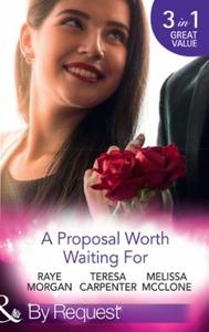 A Proposal Worth Waiting For (ebok) av Raye M