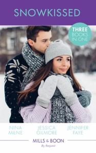 Snowkissed (ebok) av Nina Milne, Jessica Gilm