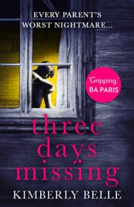 Three Days Missing (ebok) av Kimberly Belle