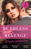 Ruthless Revenge: Ultimate Satisfaction