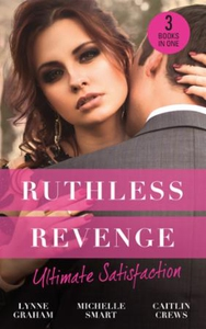 Ruthless Revenge: Ultimate Satisfaction (ebok