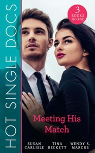 Hot Single Docs: Meeting His Match (ebok) av