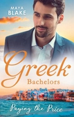 Greek Bachelors: Paying The Price